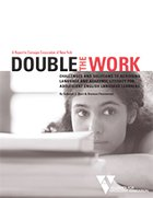 Double the Work: Challenges and Solutions to Acquiring Language and Academic Literacy for Adolescent English Language Learners