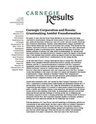 Carnegie Corporation and Russia: Grantmaking Amidst Transformation
