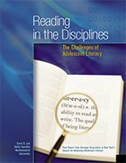 Reading in the Disciplines: The Challenges of Adolescent Literacy
