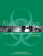 A Journalist's Guide to Covering Bioterrorism