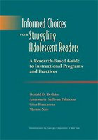 Informed Choices for Struggling Adolescent Readers. A Research-Based Guide to Instructional Programs and Practices