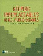Keeping Irreplaceables in D.C. Public Schools