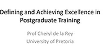 Defining and Achieving Excellence in Postgraduate Training
