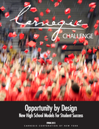 Opportunity by Design. New High School Models for Student Success