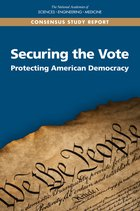 Securing the Vote: Protecting American Democracy