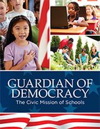 Guardian of Democracy: The Civic Mission of Schools